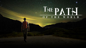 The Path of the World: Season 1